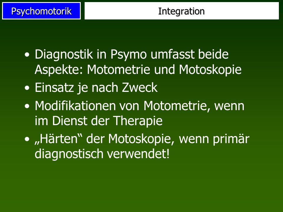 Diagnostik in Psymo umfasst beide Aspekte: Motometrie und Motoskopie