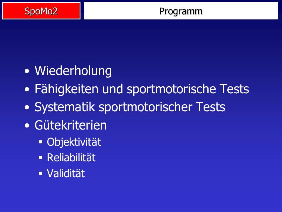 Fähigkeiten und sportmotorische Tests
