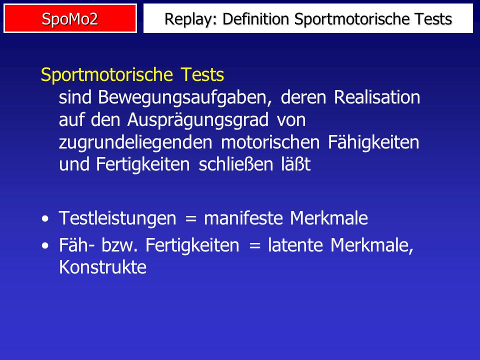 Replay: Definition Sportmotorische Tests