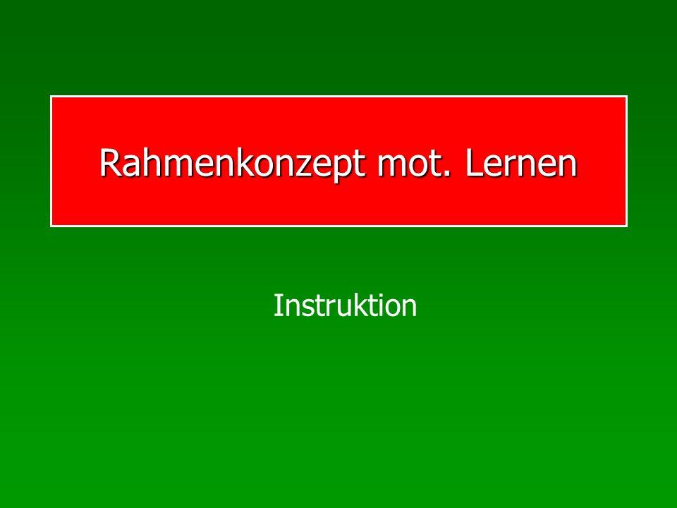 Rahmenkonzept mot. Lernen