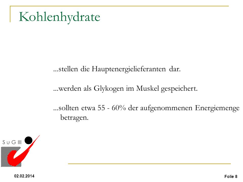 Kohlenhydrate ...stellen die Hauptenergielieferanten dar.