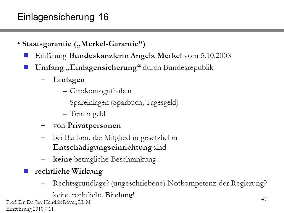 """Einlagensicherung 16 Staatsgarantie (""""Merkel-Garantie )"""