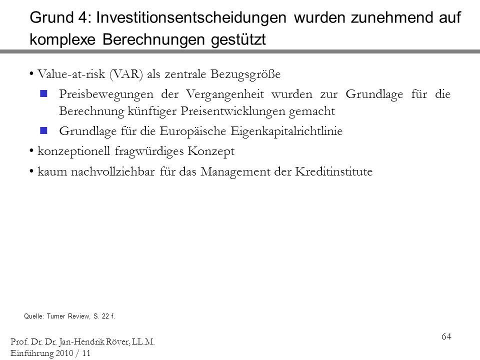 Grund 4: Investitionsentscheidungen wurden zunehmend auf komplexe Berechnungen gestützt