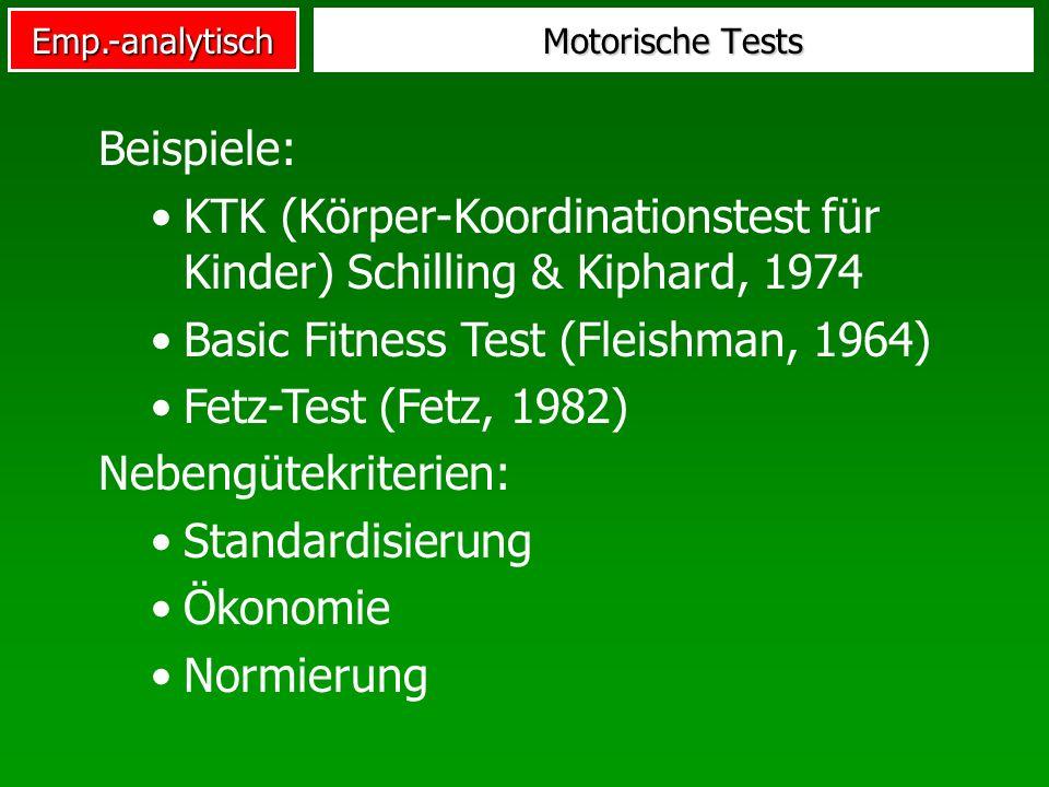KTK (Körper-Koordinationstest für Kinder) Schilling & Kiphard, 1974