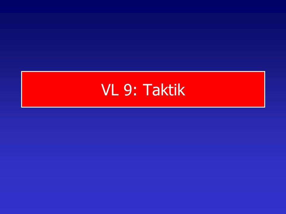 VL 9: Taktik