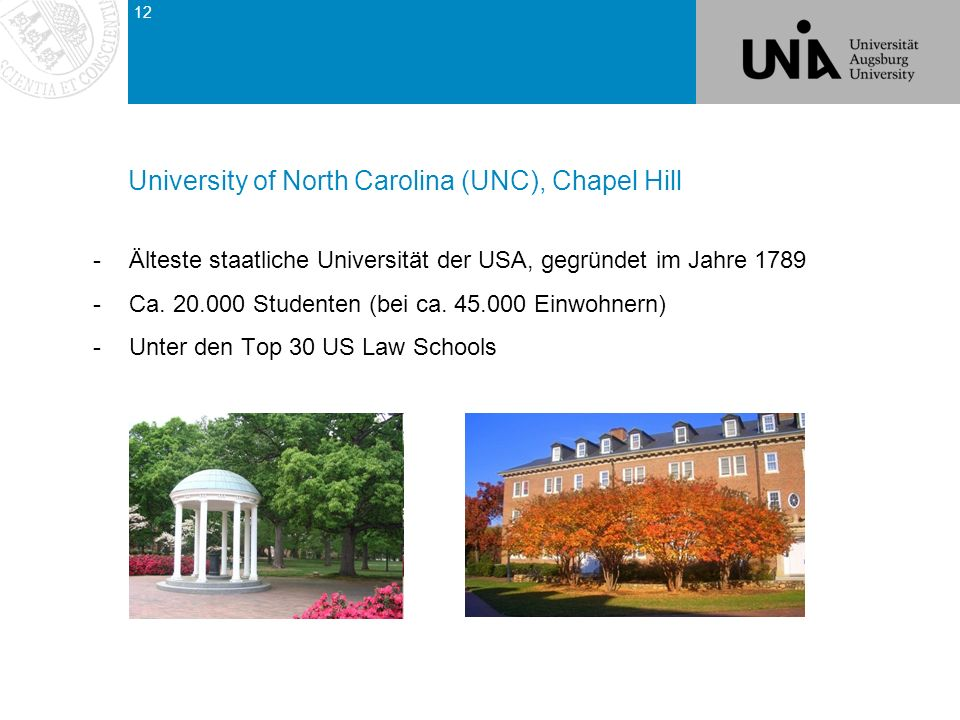 University of North Carolina (UNC), Chapel Hill