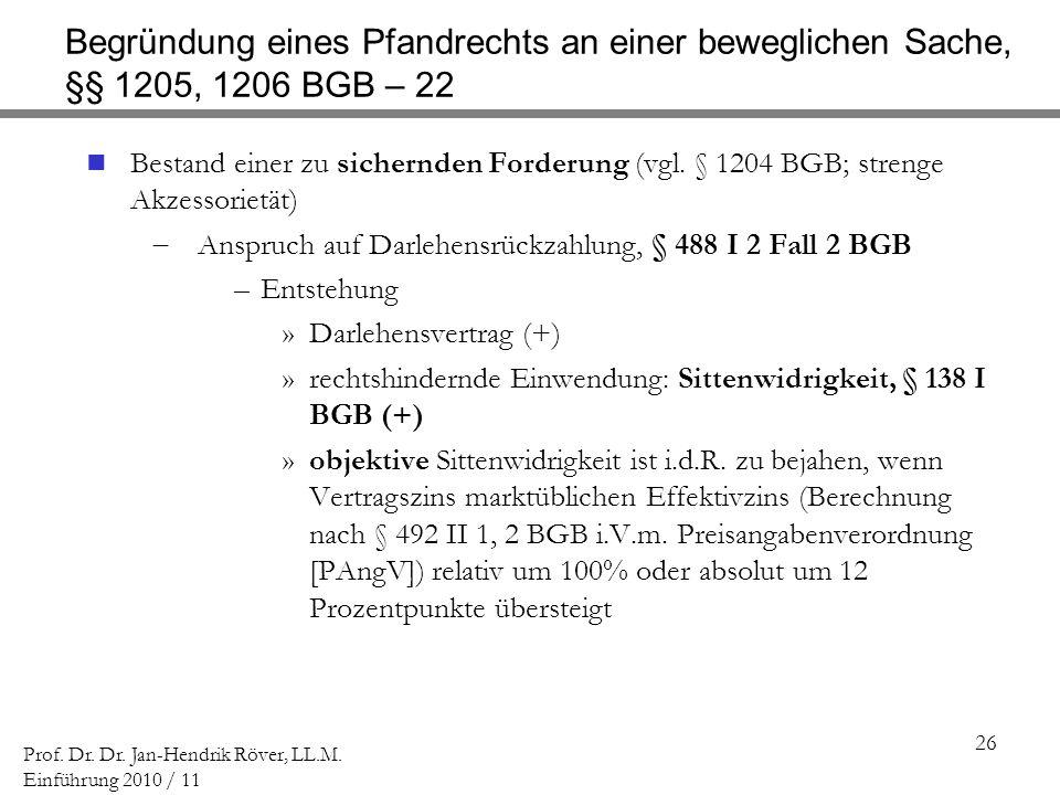 Begründung eines Pfandrechts an einer beweglichen Sache, §§ 1205, 1206 BGB – 22