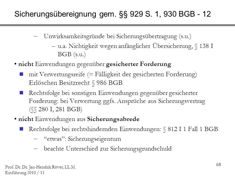 Sicherungsübereignung gem. §§ 929 S. 1, 930 BGB - 12