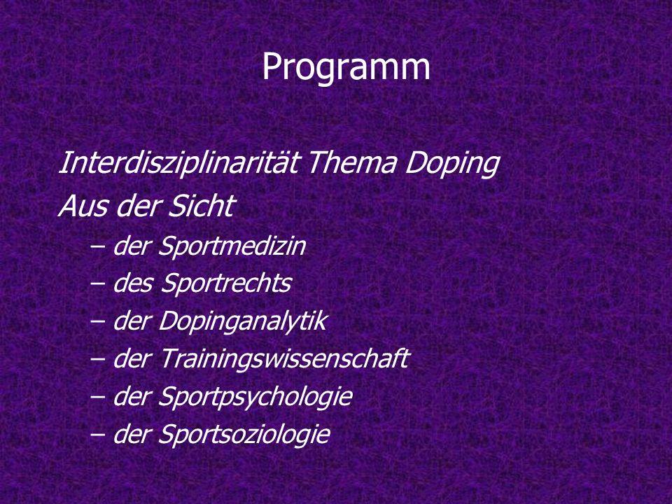 Programm Interdisziplinarität Thema Doping Aus der Sicht