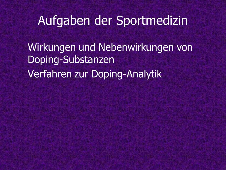 Aufgaben der Sportmedizin
