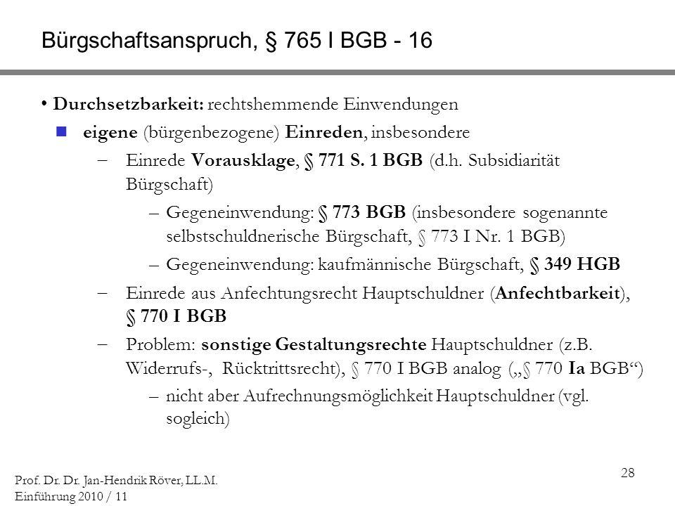 Bürgschaftsanspruch, § 765 I BGB - 16