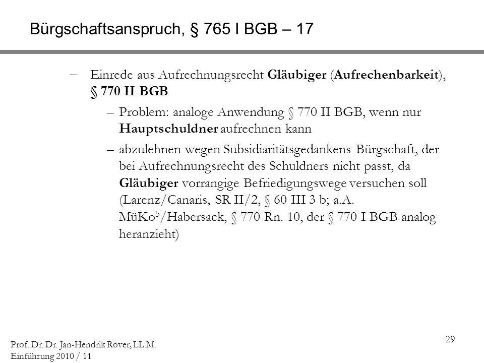 Bürgschaftsanspruch, § 765 I BGB – 17