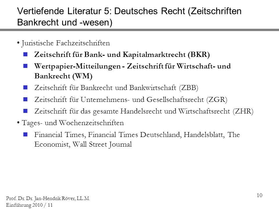 Vertiefende Literatur 5: Deutsches Recht (Zeitschriften Bankrecht und -wesen)