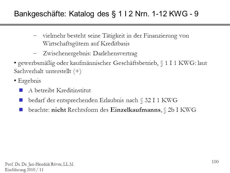 Bankgeschäfte: Katalog des § 1 I 2 Nrn. 1-12 KWG - 9