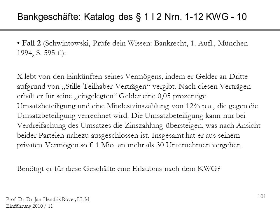 Bankgeschäfte: Katalog des § 1 I 2 Nrn. 1-12 KWG - 10