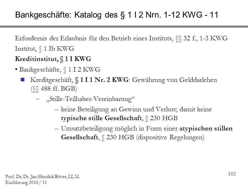 Bankgeschäfte: Katalog des § 1 I 2 Nrn. 1-12 KWG - 11