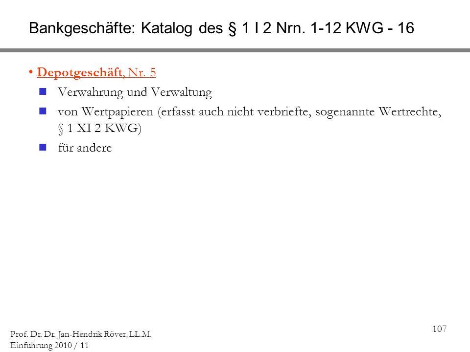 Bankgeschäfte: Katalog des § 1 I 2 Nrn. 1-12 KWG - 16