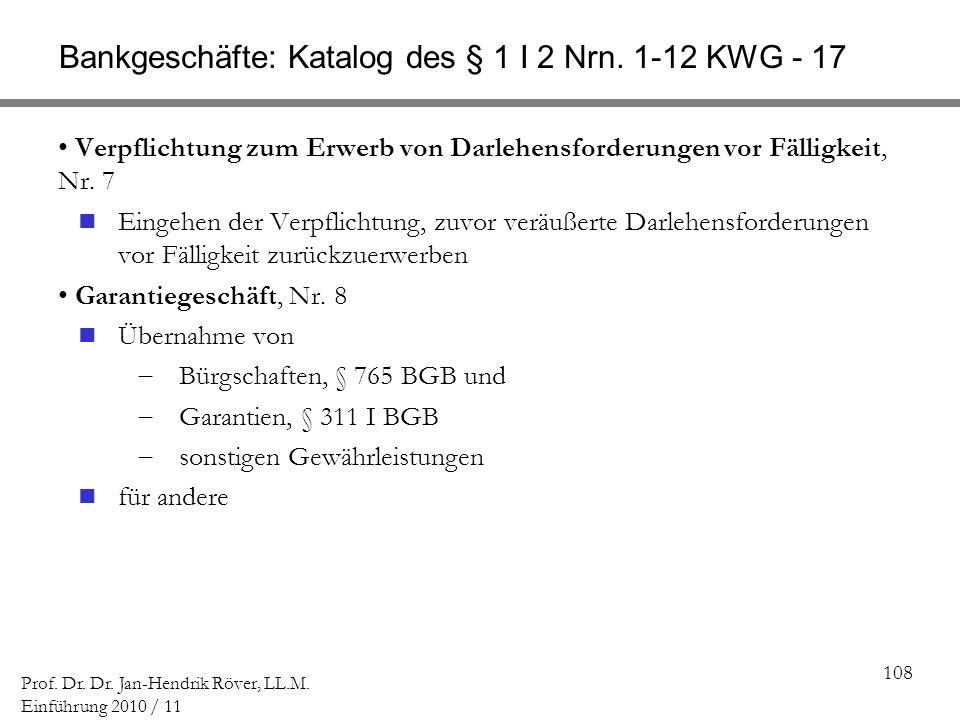 Bankgeschäfte: Katalog des § 1 I 2 Nrn. 1-12 KWG - 17