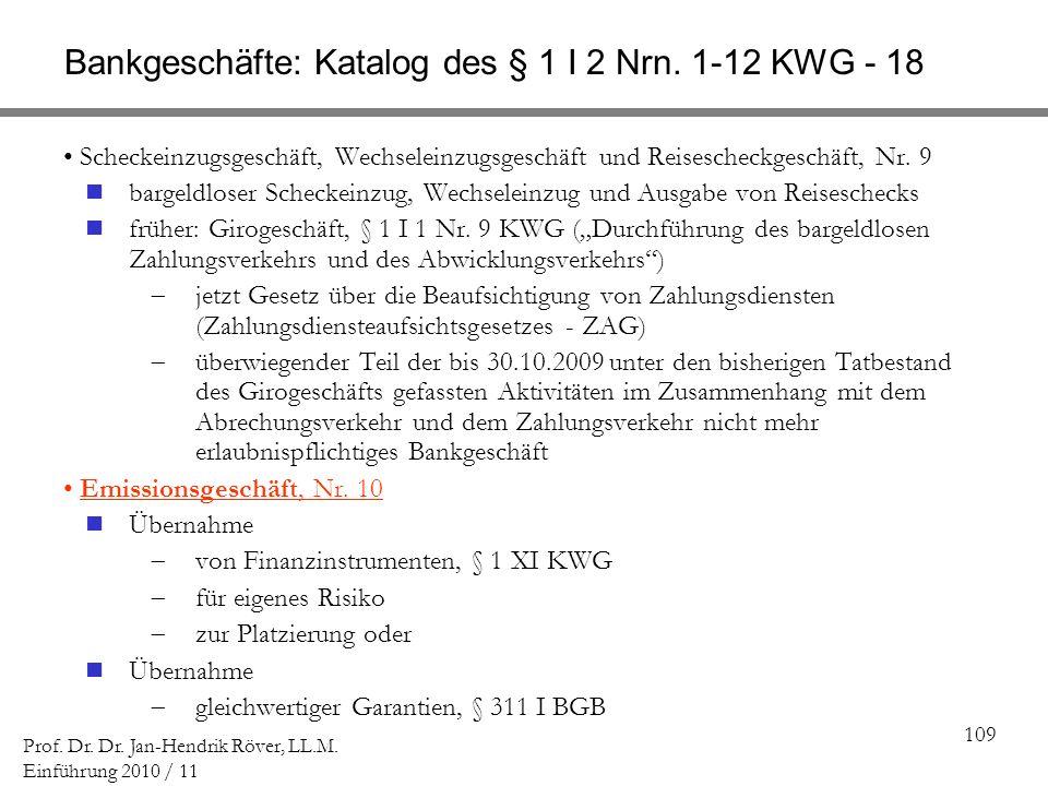 Bankgeschäfte: Katalog des § 1 I 2 Nrn. 1-12 KWG - 18