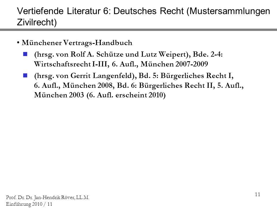 Vertiefende Literatur 6: Deutsches Recht (Mustersammlungen Zivilrecht)
