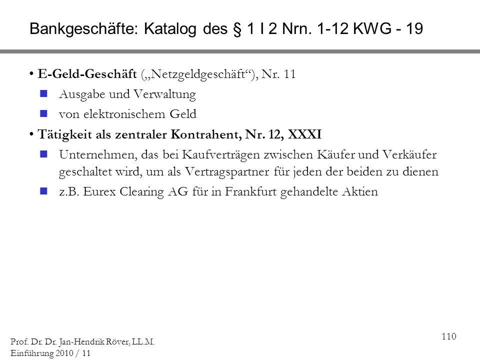 Bankgeschäfte: Katalog des § 1 I 2 Nrn. 1-12 KWG - 19