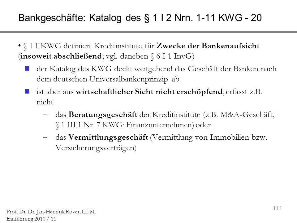 Bankgeschäfte: Katalog des § 1 I 2 Nrn. 1-11 KWG - 20