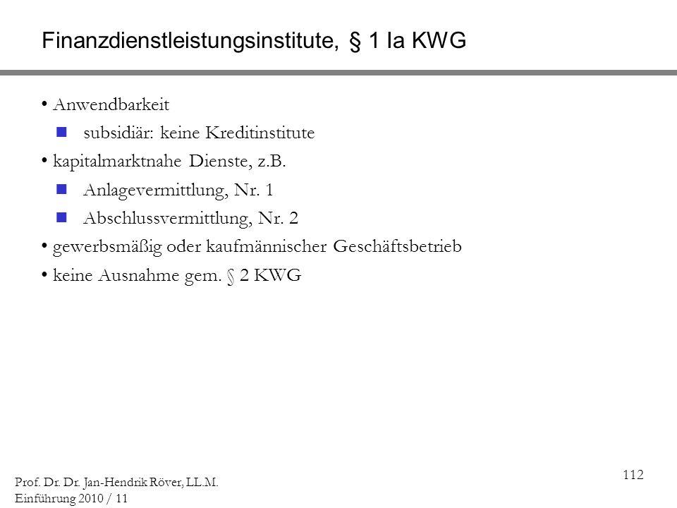 Finanzdienstleistungsinstitute, § 1 Ia KWG