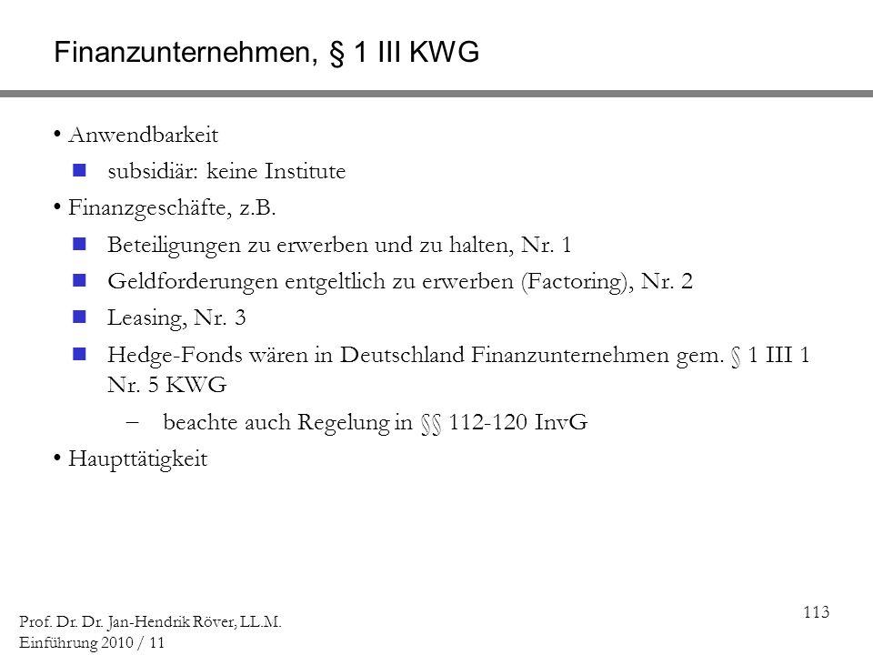 Finanzunternehmen, § 1 III KWG