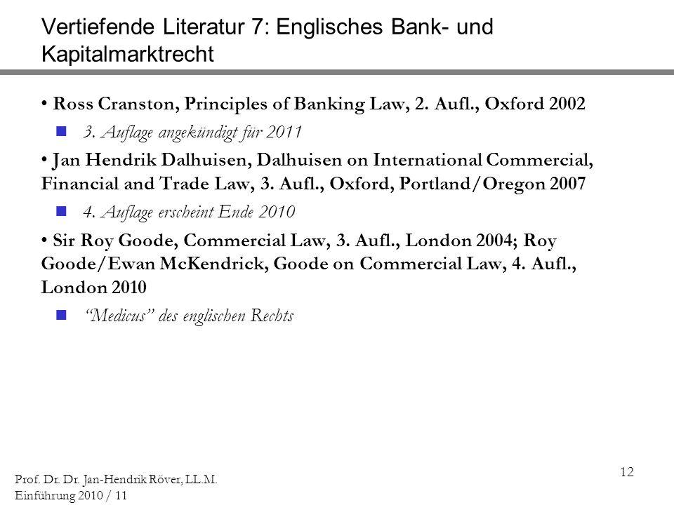 Vertiefende Literatur 7: Englisches Bank- und Kapitalmarktrecht