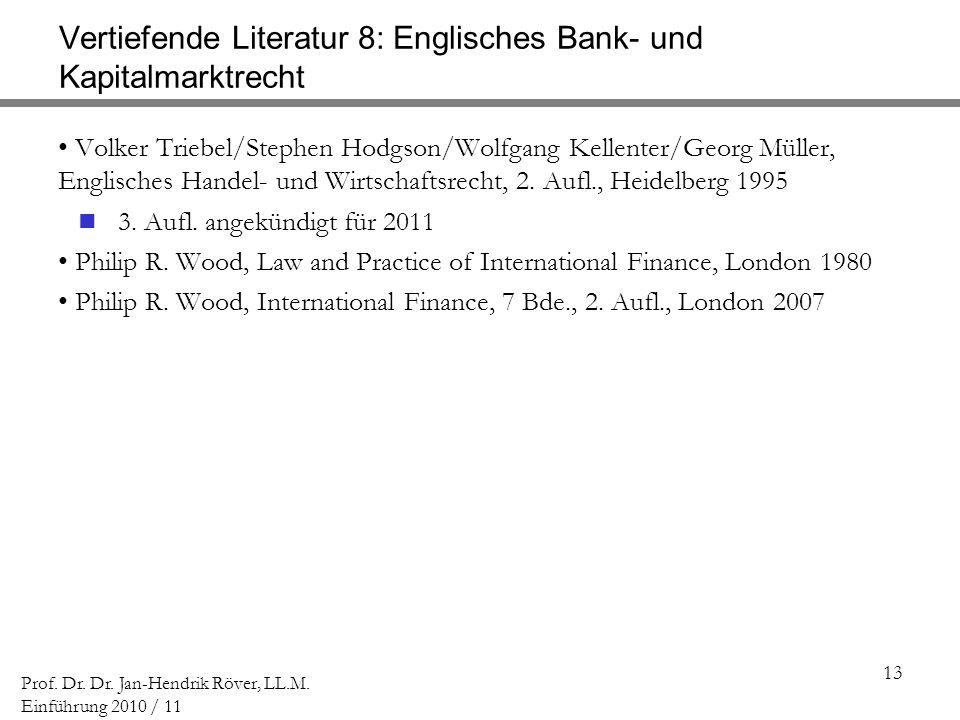 Vertiefende Literatur 8: Englisches Bank- und Kapitalmarktrecht