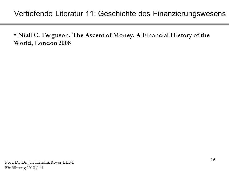 Vertiefende Literatur 11: Geschichte des Finanzierungswesens