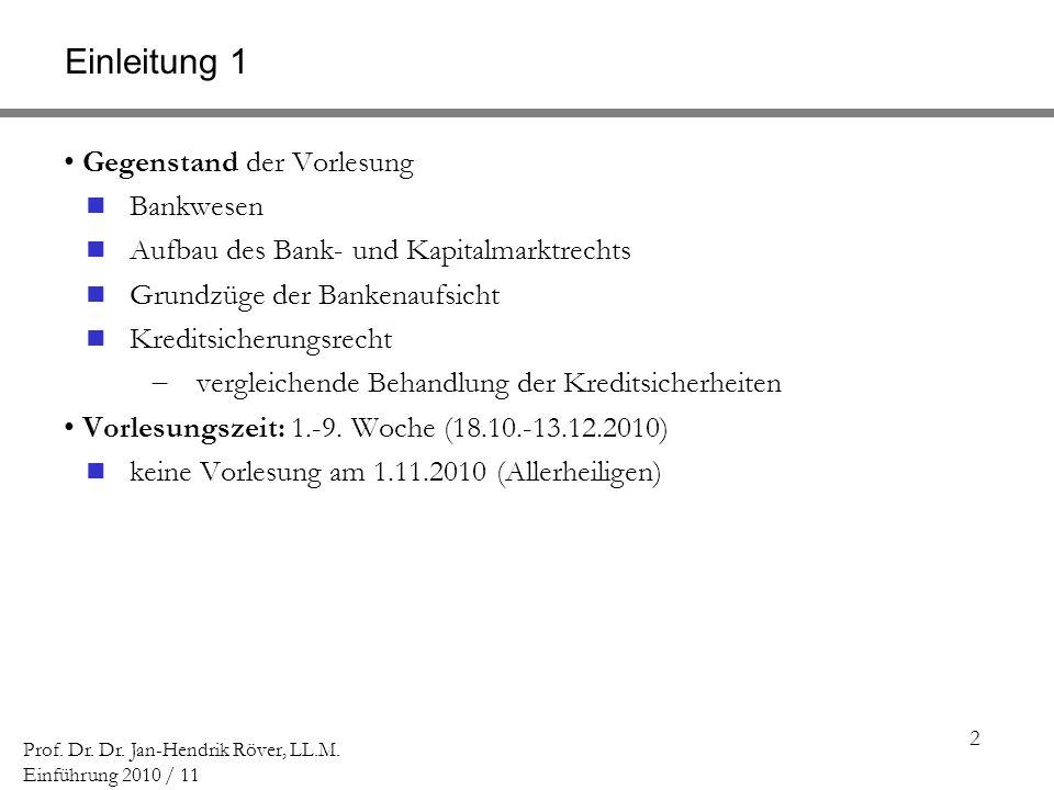 Einleitung 1 Gegenstand der Vorlesung Bankwesen