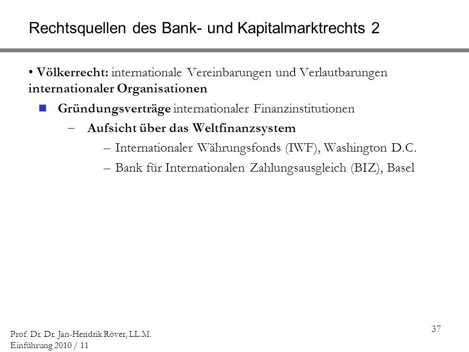 Rechtsquellen des Bank- und Kapitalmarktrechts 2