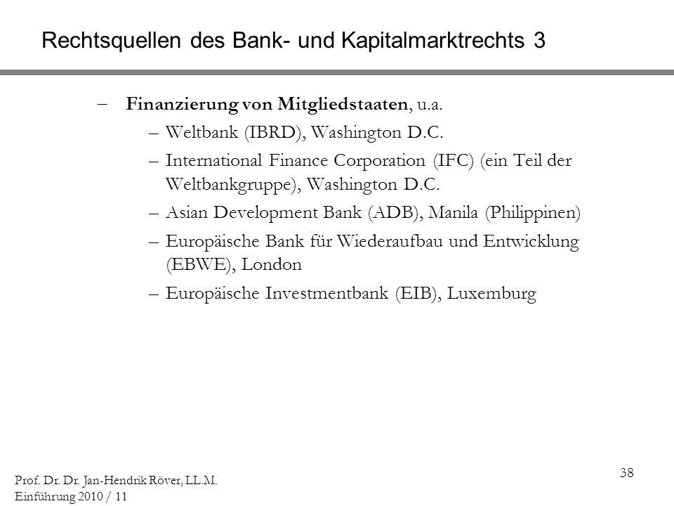 Rechtsquellen des Bank- und Kapitalmarktrechts 3