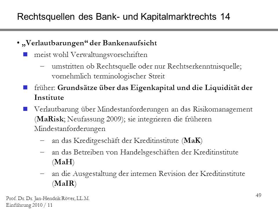 Rechtsquellen des Bank- und Kapitalmarktrechts 14