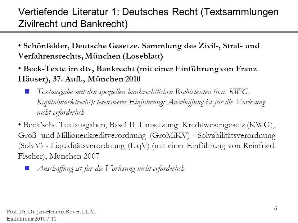 Vertiefende Literatur 1: Deutsches Recht (Textsammlungen Zivilrecht und Bankrecht)