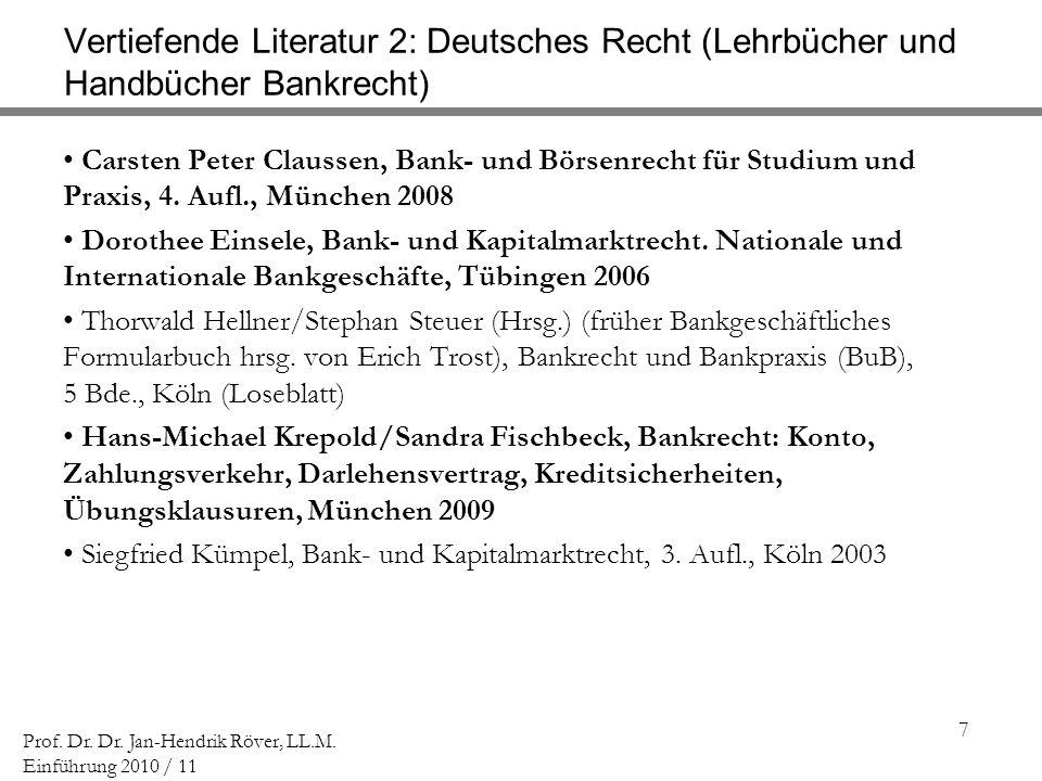 Vertiefende Literatur 2: Deutsches Recht (Lehrbücher und Handbücher Bankrecht)