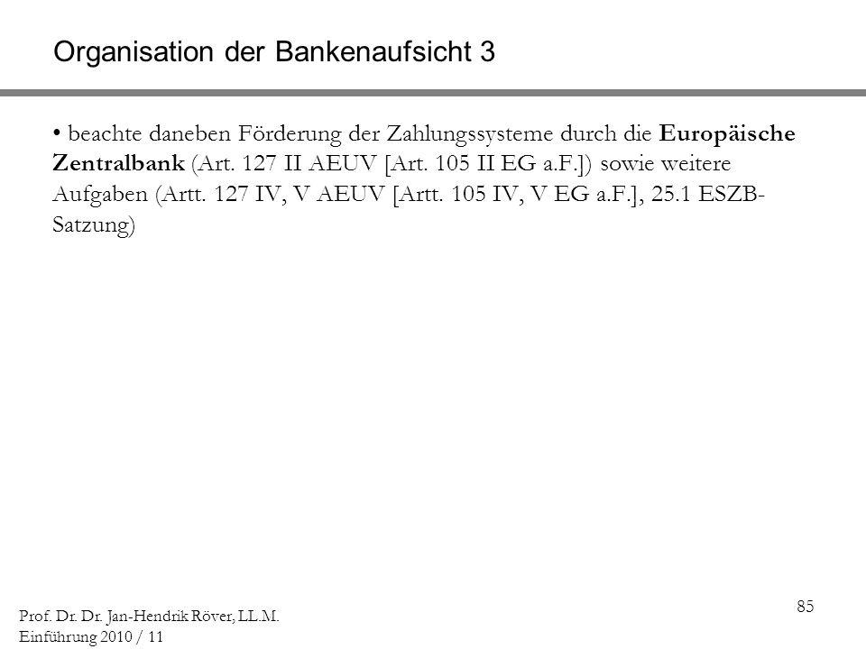 Organisation der Bankenaufsicht 3