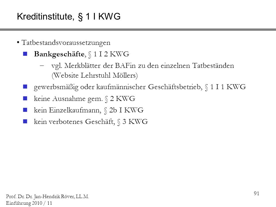 Kreditinstitute, § 1 I KWG