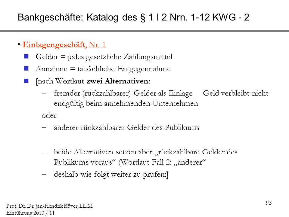Bankgeschäfte: Katalog des § 1 I 2 Nrn. 1-12 KWG - 2