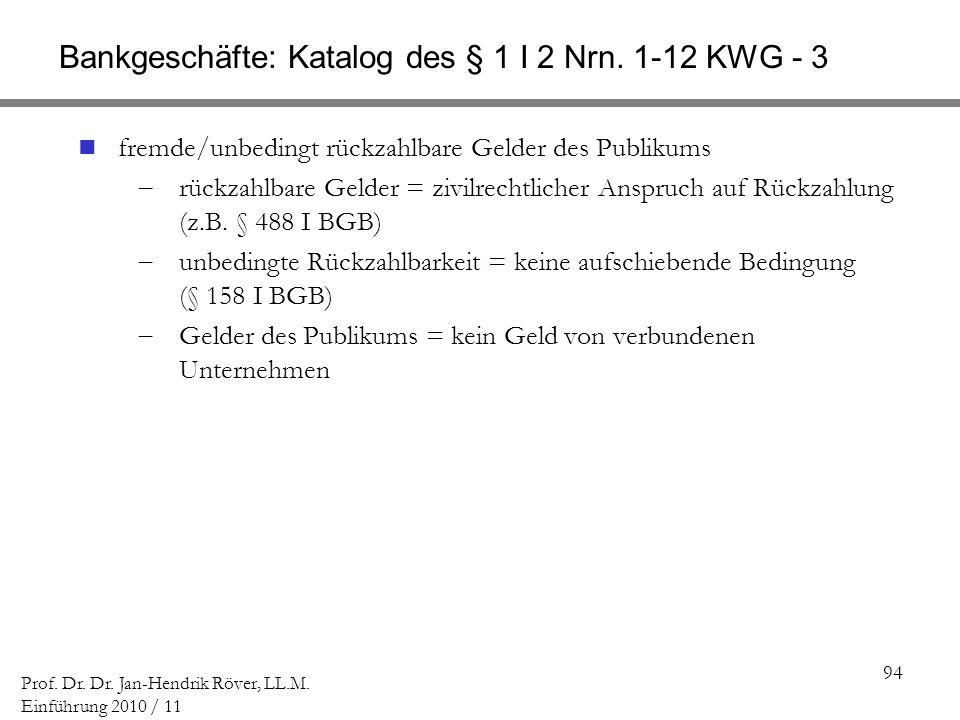 Bankgeschäfte: Katalog des § 1 I 2 Nrn. 1-12 KWG - 3