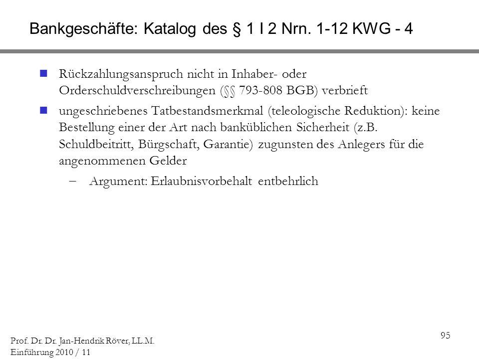 Bankgeschäfte: Katalog des § 1 I 2 Nrn. 1-12 KWG - 4