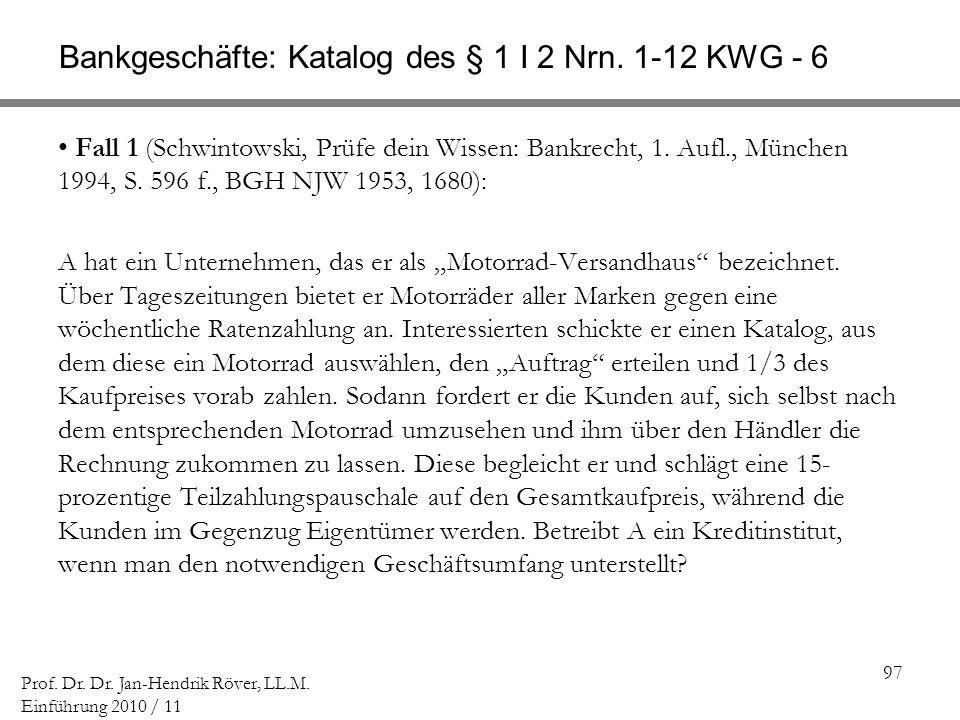 Bankgeschäfte: Katalog des § 1 I 2 Nrn. 1-12 KWG - 6
