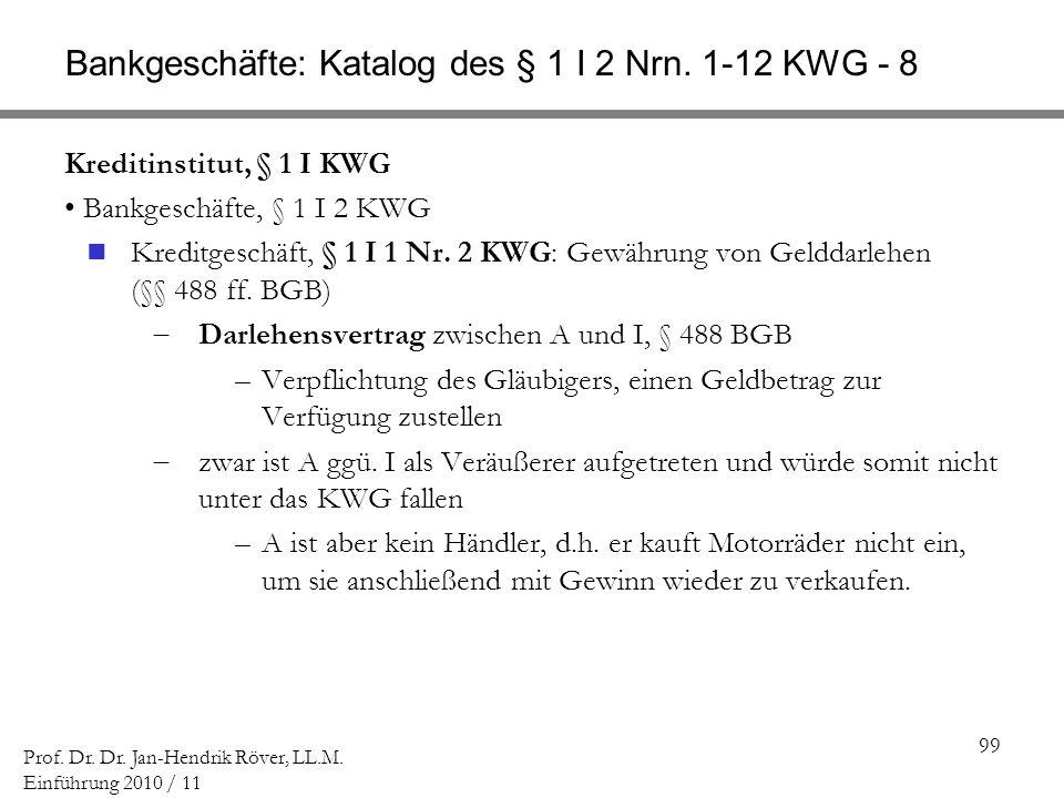 Bankgeschäfte: Katalog des § 1 I 2 Nrn. 1-12 KWG - 8