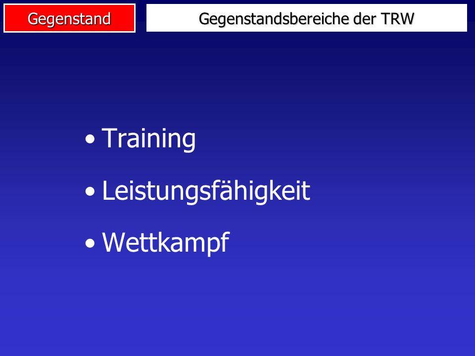 Gegenstandsbereiche der TRW