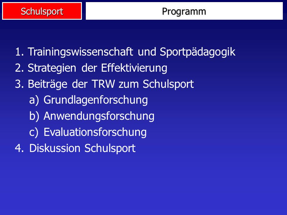 1. Trainingswissenschaft und Sportpädagogik