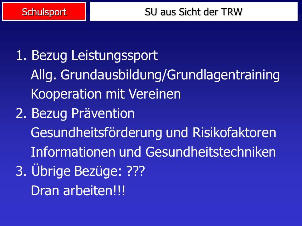 Allg. Grundausbildung/Grundlagentraining Kooperation mit Vereinen