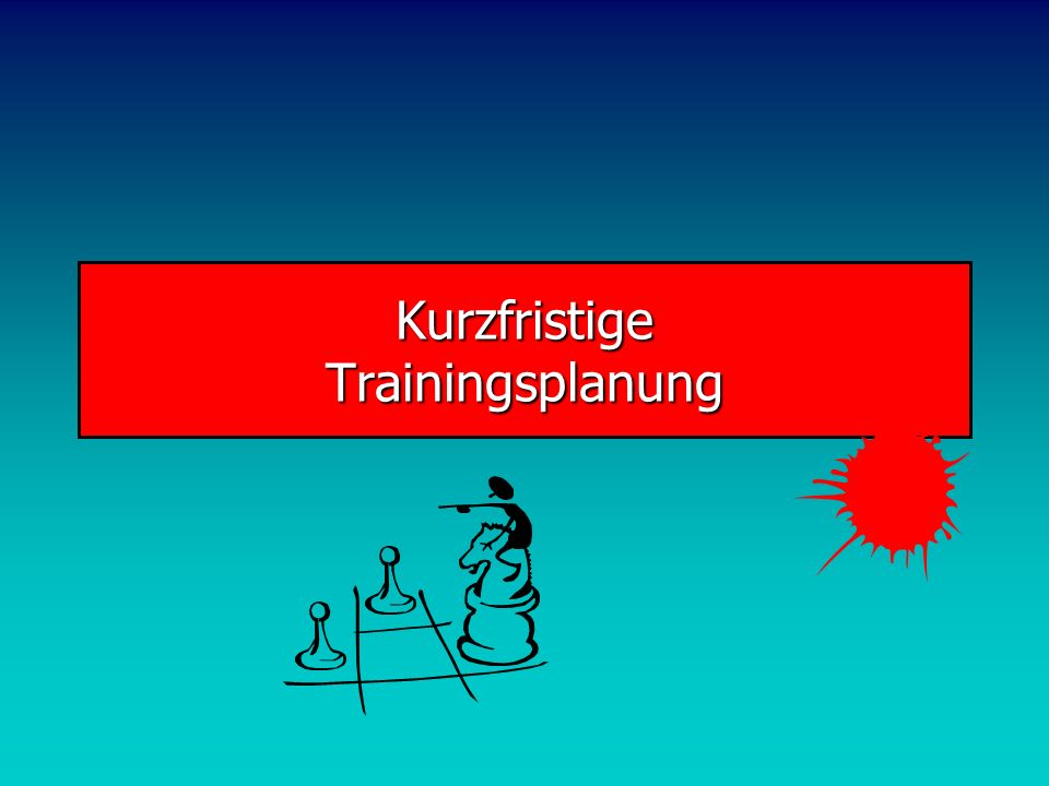Kurzfristige Trainingsplanung