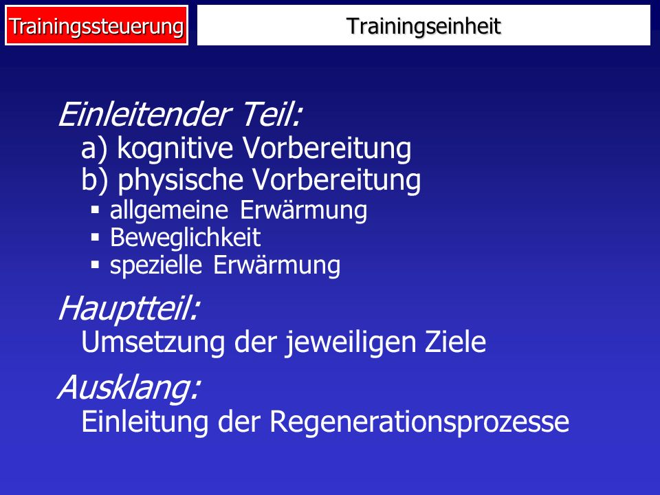 Einleitender Teil: a) kognitive Vorbereitung b) physische Vorbereitung