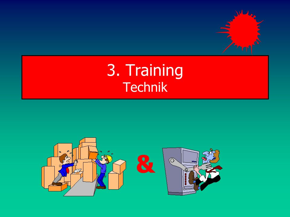 3. Training Technik &